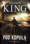Pod kopułą - Stephen King - ebook