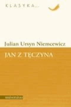 Jan z Tęczyna - Julian Ursyn Niemcewicz - ebook