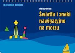 Światła i znaki nawigacyjne na morzu - Andrzej Pochodaj - ebook