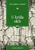 U króla Olch - Hans Christian Andersen - ebook