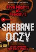 Five Nights at Freddy's. Srebrne oczy. Five Nights at Freddy's - Scott Cawthon - ebook