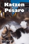 Katzen statt Pesaro - Kiara Borini - E-Book