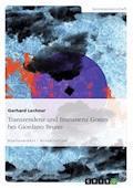 Transzendenz und Immanenz Gottes bei Giordano Bruno - Gerhard Lechner - E-Book