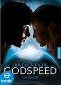 Godspeed - Die Suche - Beth Revis - E-Book