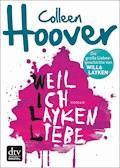 Weil ich Layken liebe - Colleen Hoover - E-Book