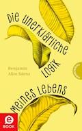 Die unerklärliche Logik meines Lebens - Benjamin Alire Sáenz - E-Book