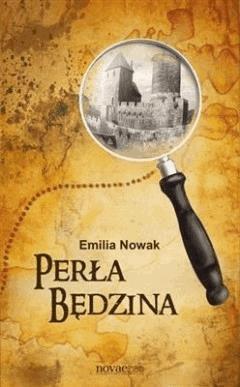 Perła Będzina - Emilia Nowak - ebook