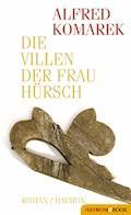 Die Villen der Frau Hürsch - Alfred Komarek - E-Book