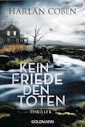 Kein Friede den Toten - Harlan Coben - E-Book