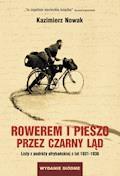 Rowerem i pieszo przez Czarny Ląd - Kazimierz Nowak - ebook