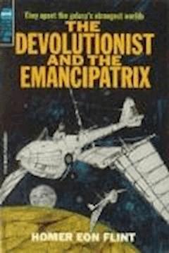The Devolutionist - Homer Eon Flint - ebook