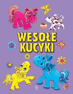 Wesołe kucyki - Elżbieta Wójcik - ebook