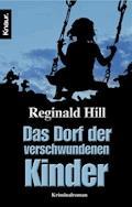 Das Dorf der verschwundenen Kinder - Reginald Hill - E-Book