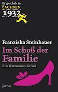 Im Schoß der Familie - Franziska Steinhauer - E-Book