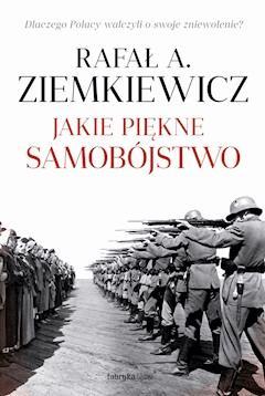 Jakie piękne samobójstwo - Rafał A. Ziemkiewicz - ebook