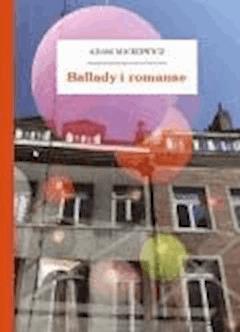 Ballady i romanse - Mickiewicz, Adam - ebook