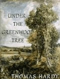 Under the Greenwood Tree - Thomas Hardy - ebook