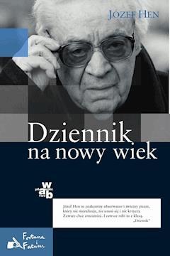 Dziennik na nowy wiek - Józef Hen - ebook