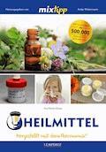 MIXtipp Heilmittel - Ina-Maria Klups - E-Book