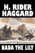 Nada the Lily - Henry Rider Haggard - ebook