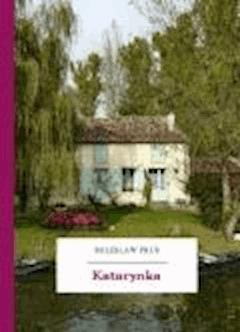 Katarynka - Prus, Bolesław - ebook