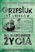 Na marginesie życia - Stanisław Grzesiuk - ebook