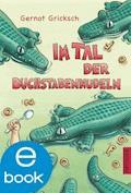 Im Tal der Buchstabennudeln - Gernot Gricksch - E-Book