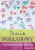 Dziennik pokładowy czyli wielodzietnik codzienny - Anna Ignatowska - ebook