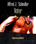 Vater - Alfred J. Schindler - E-Book