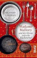 Madame Mallory und der kleine indische Küchenchef - Richard C. Morais - E-Book