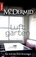 Luftgärten - Val McDermid - E-Book