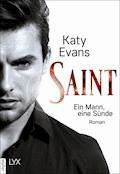 Saint - Ein Mann, eine Sünde - Katy Evans - E-Book