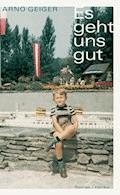 Es geht uns gut - Arno Geiger - E-Book + Hörbüch