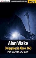 Alan Wake - Osiągnięcia - poradnik do gry - Maciej Jałowiec - ebook