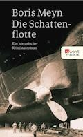 Die Schattenflotte - Boris Meyn - E-Book