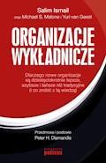 Organizacje wykładnicze - Salim Ismail, Michael S. Malone, Yuri van Geest - ebook