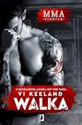 MMA Fighter. Walka - Vi Keeland - ebook