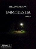 IMMODESTIA - Philipp Spiering - E-Book