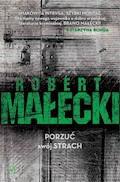 Porzuć swój strach - Robert Małecki - ebook
