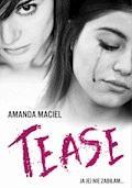 Tease - Amanda Maciel - ebook