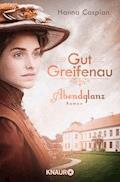 Gut Greifenau - Abendglanz - Hanna Caspian - E-Book