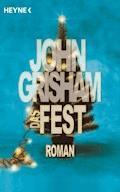 Das Fest - John Grisham - E-Book
