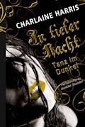 Tanz im Dunkel - Charlaine Harris - E-Book