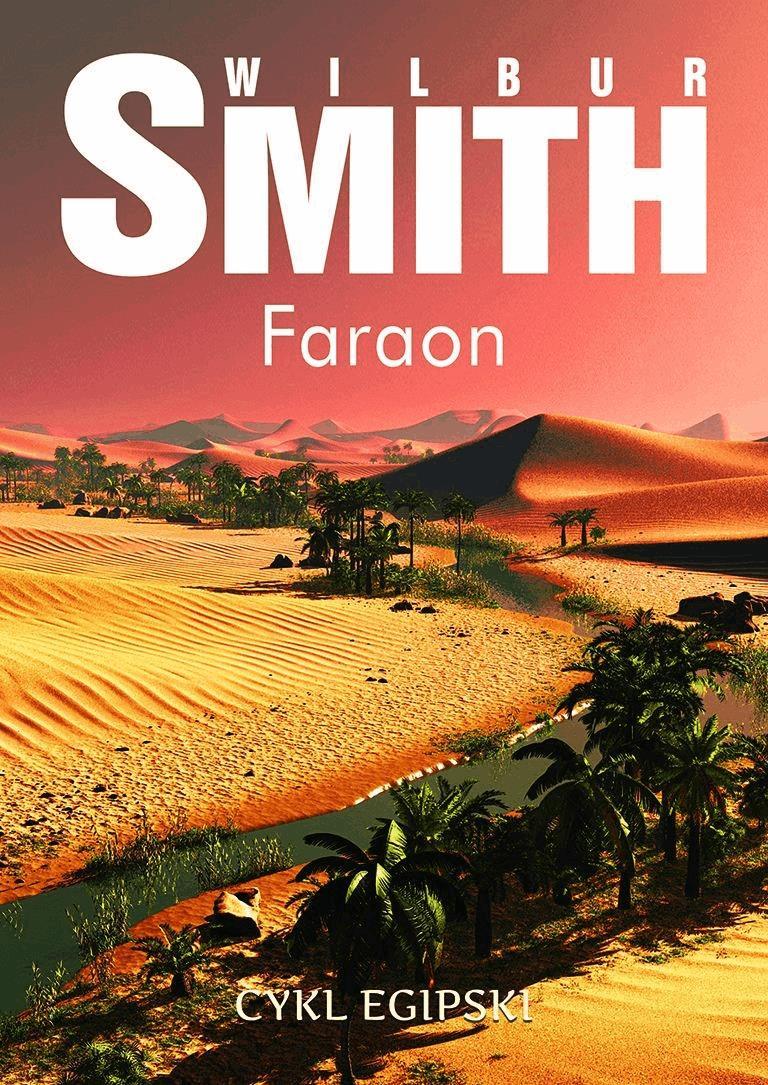 Faraon. Cykl egipski - Tylko w Legimi możesz przeczytać ten tytuł przez 7 dni za darmo. - Wilbur Smith