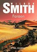 Faraon. Cykl egipski - Wilbur Smith - ebook