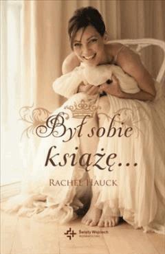 Był sobie książę... - Rachel Hauck - ebook