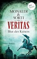 VERITAS - Dritter Roman: Blut des Kaisers - Monaldi & Sorti - E-Book