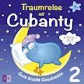 Kuschelzeit - Gute Nacht Geschichte - Cubanty Kuscheltier - Hörbüch