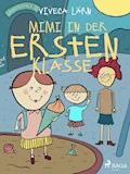 Mimi in der ersten Klasse - Viveca Lärn - E-Book