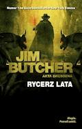 Rycerz lata - Jim Butcher - ebook